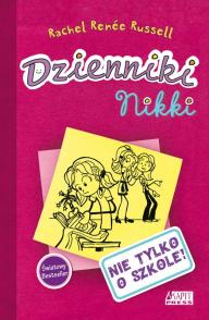 Dzienniki Nikki. Nie tylko o szkole