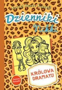 Dzienniki Nikki. Królowa dramatu
