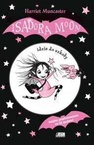 Isadora Moon idzie do szkoły