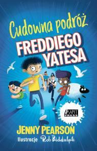 Cudowna podróż Freddiego Yatesa